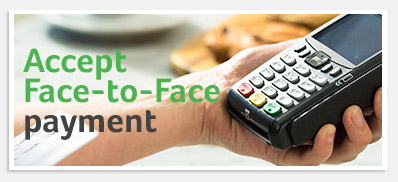 Face to face payments